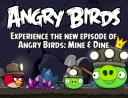 Nedávný update Angry birds : Mine and Dine